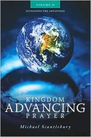 Kingdom Advancing Prayer Volume Ii - Michael Scantlebury