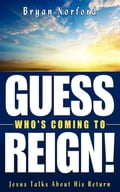 Guess Who's Coming To Reign! - Norford, Bryan