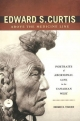 Edward S. Curtis Above the Medicine Line: Portraits of Aboriginal Life in the Canadian West (Indigenous Peoples)