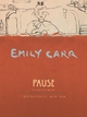 Pause - Emily Carr