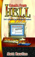 Emails from Hell: Evil Schemes to Undermine Leaders