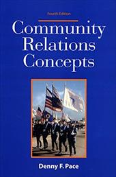 Community Relations Concepts - Pace, Denny F.