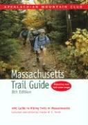 Massachusetts Trail Guide: AMC Guide to Hiking Trails in Massachusetts [With Folded Map]