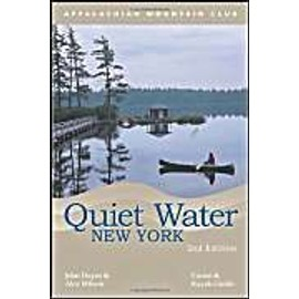 Quiet Water New York: Canoe and Kayak Guide - John Hayes