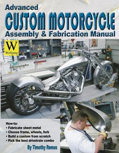 Advanced Custom Motorcycle Assembly & Fabrication - Remus, Timothy