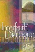 Interfaith Dialogue and Peacebuilding