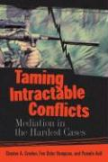 Taming Intractable Conflicts: Mediation in the Hardest Cases