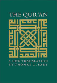Qur'an: A New Translation - Thomas Cleary