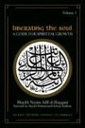 Liberating the Soul: A Guide for Spiritual Growth, Volume One