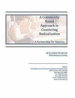 A Community Based Approach to Countering Radicalization: A Partnership for America - Mirahamadi, Hedieh