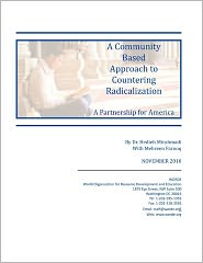 A Community Based Approach to Countering Radicalization: A Partnership for America