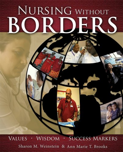 Nursing Without Borders: Values, Wisdom, Success Markers