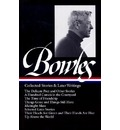 Collected Stories & Later Writings - Paul Bowles