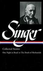 Isaac Bashevis Singer Stories V. 3 Brazil - Isaac Bashevis Singer (author), Ilan Stavans (editor)