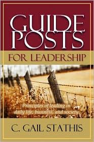 Guideposts For Leadership - Gail Stathis