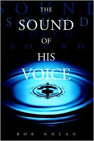 The Sound of His Voice