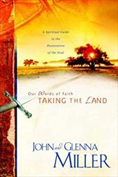 Taking the Land - Miller, John / Miller, Glenna
