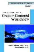 Developing a Creator-Centered Worldview