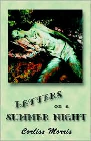 Letters on a Summer Night - Corliss Morris