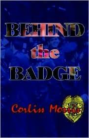 Behind the Badge - Corliss Morris