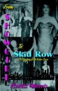 From Showgirl to Skid Row