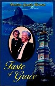 Taste Of Grace - Pauline Landes Browne