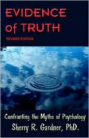 Evidence Of Truth Revised Edition