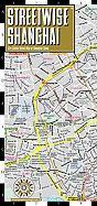 Streetwise Shanghai Map - Laminated City Center Street Map of Shanghai, China: Folding Pocket Size Travel Map