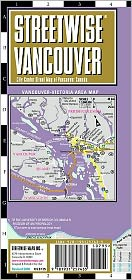 Streetwise Vancouver Map - Laminated City Center Street Map of Vancouver, Canada - Folding Pocket Size Travel Map With Metro (2013) - Streetwise Maps Inc.