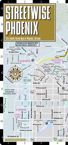 Streetwise Phoenix Map - Laminated City Center Street Map of Phoenix, Arizona - Folding Pocket Size Travel Map With Metro Light Rail & Scottsdale (2013) - Streetwise Maps