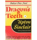 Dragon's Teeth I - Upton Sinclair