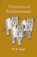 Frontiers of Enchantment: An Artist's Adventures in Africa