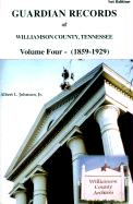 Guardian Records of Williamson County, Tennessee: 1859-1929