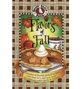 Flavors of Fall Cookbook - Gooseberry Patch