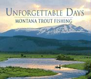 Unforgettable Days: Montana Trout Fishing