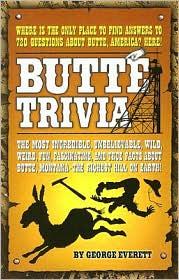 Butte Trivia - George Everett