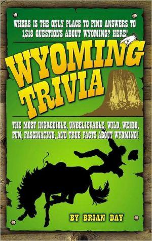 Wyoming Trivia - Brian Day