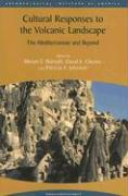 Cultural Responses to the Volcanic Landscape: The Mediterranean and Beyond