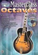 Guitar Axis - Octaves Masterclass with CD (Audio)