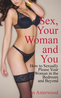 Sex, Your Woman and You - Asterwood, Don