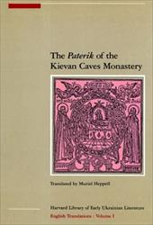 "The ""Paterik"" of the Kievan Caves Monastery - Heppell, Muriel"