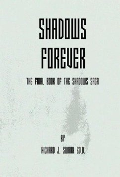 Shadows Forever - Swank, Richard J.