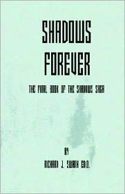 Shadows Forever - Richard J. Swank