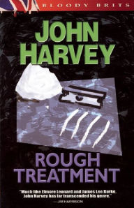 Rough Treatment (Charlie Resnick Series #2) - John Harvey