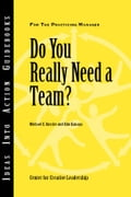 Do You Really Need a Team? - Kossler, Michael E.