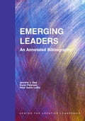 Emerging Leaders: An Annotated Bibliography - Deal, Jennifer J.