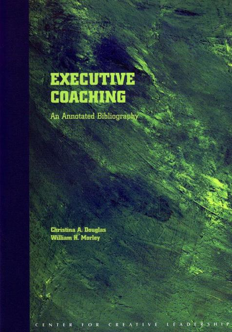 Executive Coaching als eBook von Christina A. Douglas, William H. Morley - Center for Creative Leadership