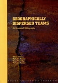 Geographically Dispersed Teams: An Annotated Bibliography - Sessa, Valerie I.
