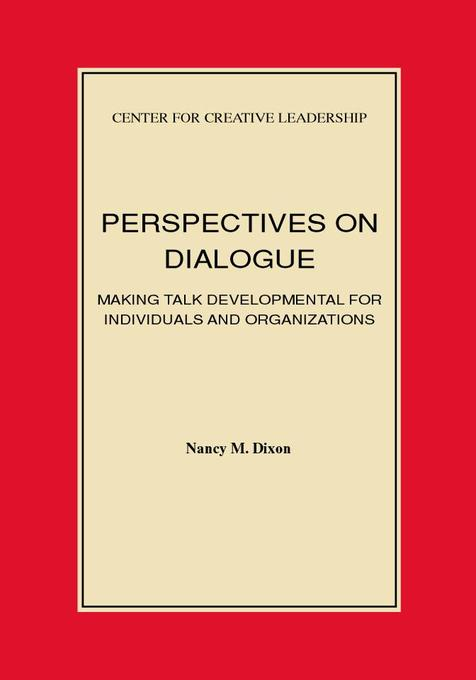 Perspectives on Dialogue als eBook von Nancy M. Dixon - Center for Creative Leadership
