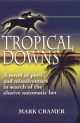 Tropical Downs - Mark Cramer